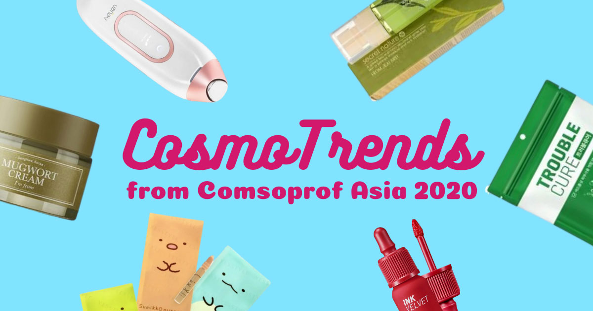 CosmoTrends: The Latest Beauty Trends from Cosmoprof Asia Digital Week 2020
